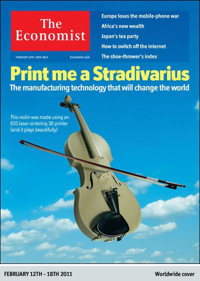 The Economist on 3D printing: Print me a Stradivarius