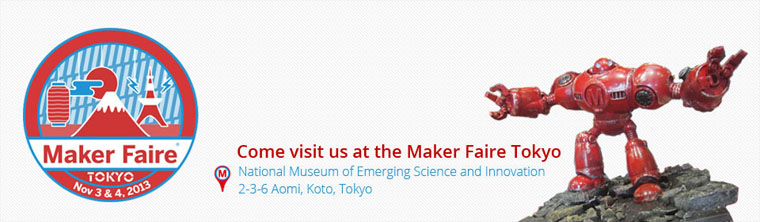 Our Japanese team will be at the Maker Faire in Tokyo: come and say 'ohayou'!