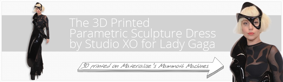 the 3d printed parametric sculpture dress by studio xo for lady gaga 3d printing blog i. Black Bedroom Furniture Sets. Home Design Ideas