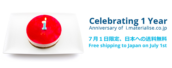 Commemorating the 1st Anniversary of i.materialise Japan with One-Day Free Shipping to Japan!