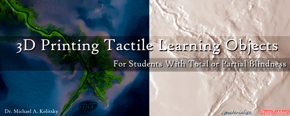 3D Printing and Public Education Join Forces to Create Tactile Learning Objects for Students With Total or Partial Blindness