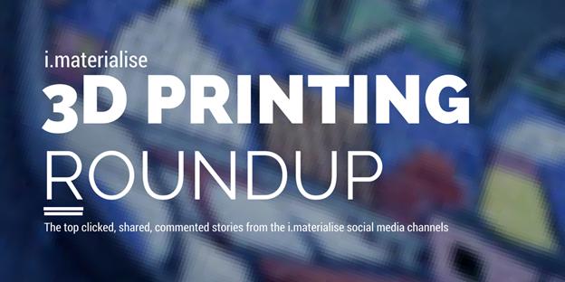 3D Printing Roundup header Image