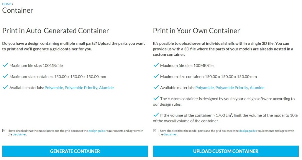 You can choose to upload your own container, or generate one with our automated software